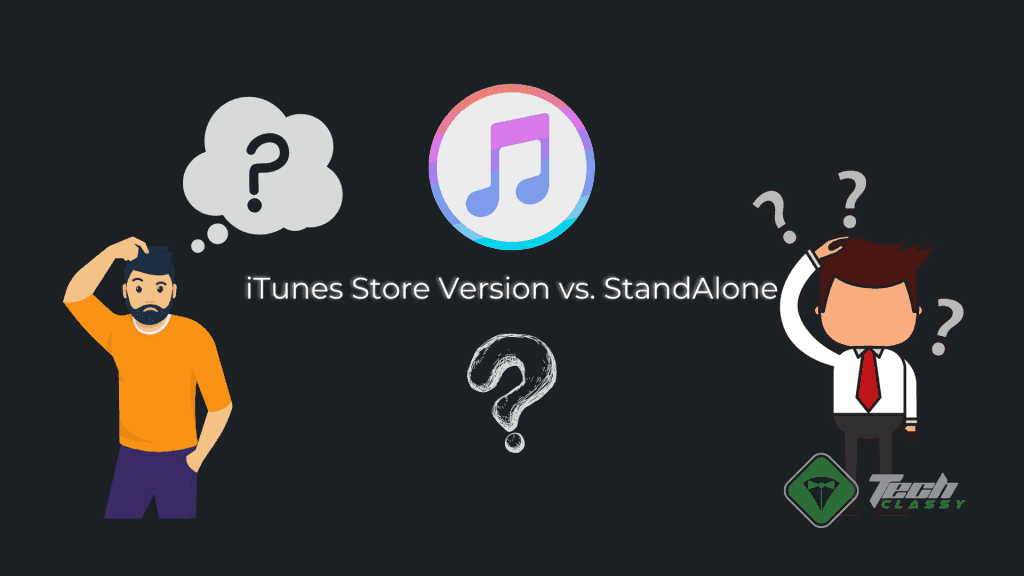 Itunes Store Edition And Stand Alone Confused